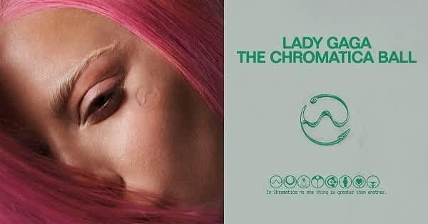 Lady Gaga - The Chromatica Ball Tour